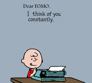 dear-fomo-i-think-of-you-constantly