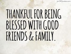99fbed17faa638ebd5408358753a0095--thankful-for-friends-quotes-about-being-thankful
