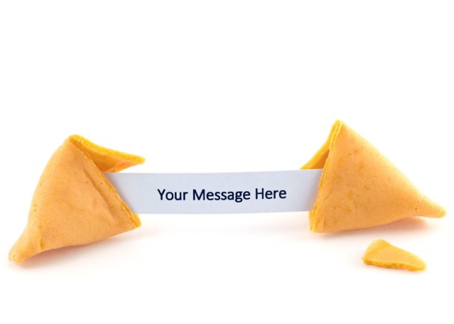 "Open fortune cookie with the message, ""Your Message Here."""