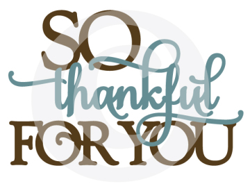 So Thankful For You - Thumbnail